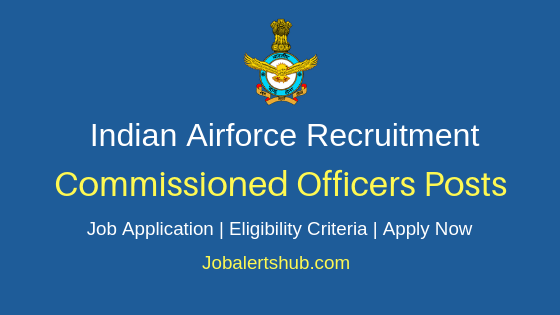 IAF Commissioned Officers Job Notification