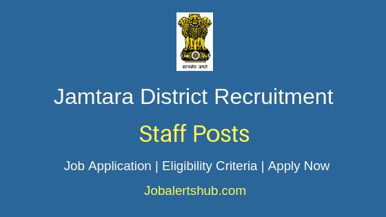 Jamtara District Staff Job Notification