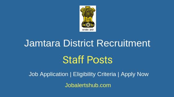 Jamtara District Staff Job Notification