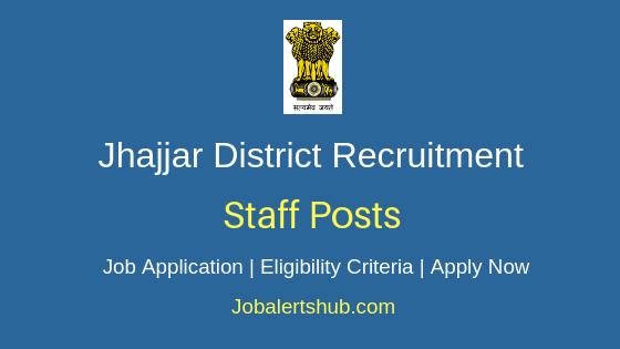 Jhajjar District Staff Job Notification