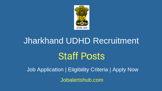 Jharkhand UDHD Staff Job Notification