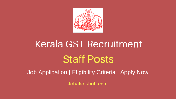 Kerala GST Staff Job Notification