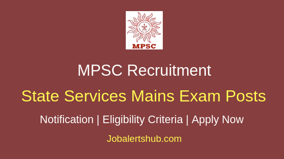 MPSC State Services Main Examination Job Notification