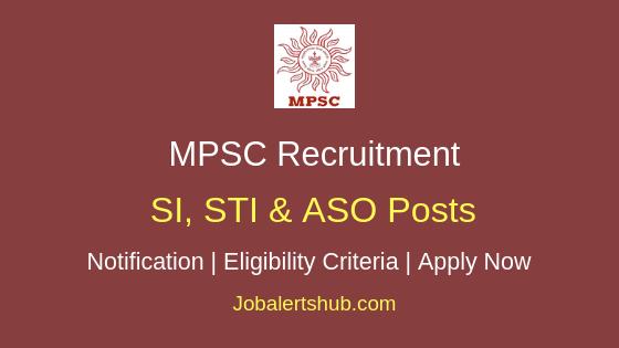 MPSC SI, STI & ASO Job Notification