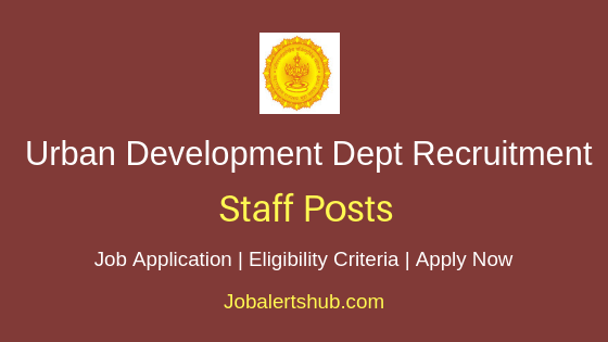 Maharashtra Urban Development Department Staff Job Notification