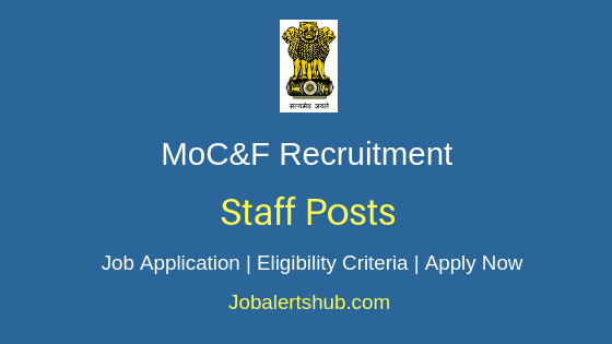 MoC&F Staff Job Notification