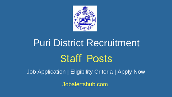 Puri District Staff Job Notification