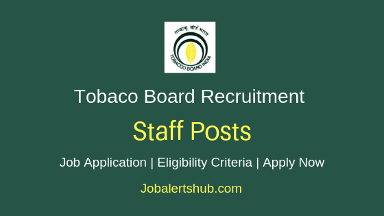 Tobacco Board Staff Job Notification