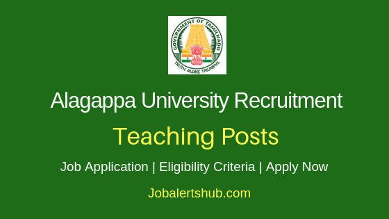 Alagappa University Teaching Staff Job Notification