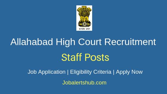Allahabad High Court Staff Job Notification
