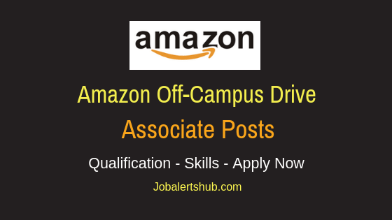 Amazon Off Campus Drive Job Notification