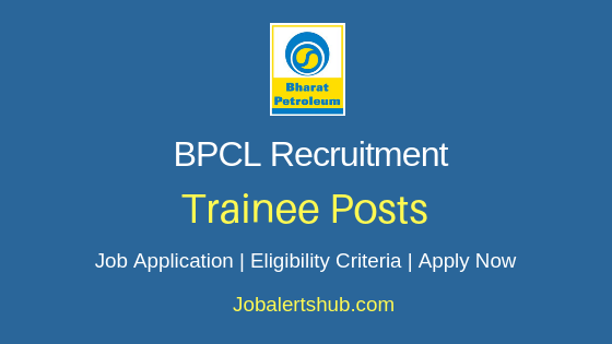 BPCL Trainee Job Notification