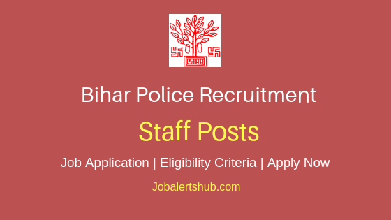 Bihar Police Staff Job Notification