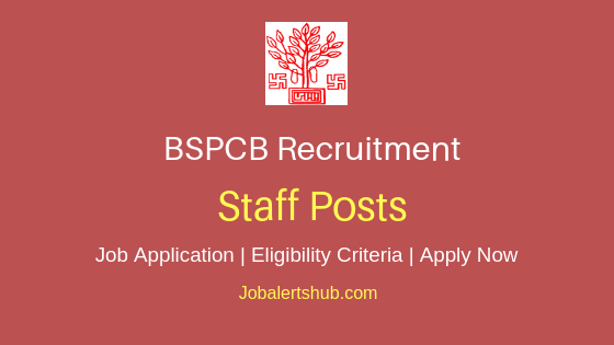 BSPCB Staff Job Notification