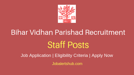 Bihar Vidhan Parishad Staff Job Notification