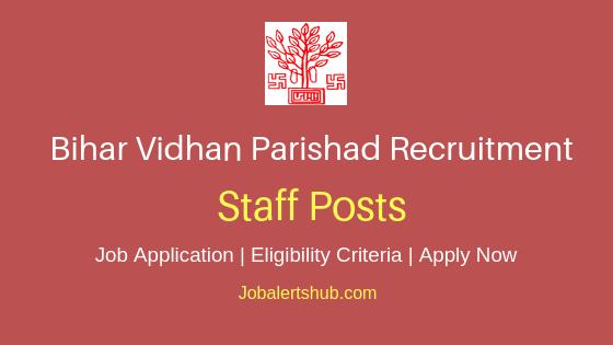 Bihar Vidhan Parishad Staff Job Notification