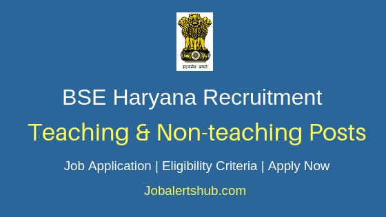 BSE Haryana Teaching & Non-Teaching Job Notification