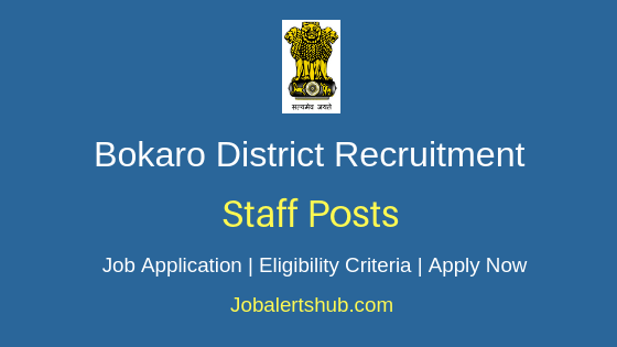 Bokaro District Staff Job Notification
