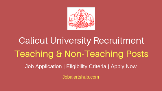 Calicut University Teaching & Non-Teaching Staff Job Notification