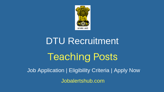 DTU Teaching Job Notification