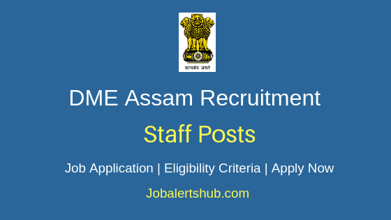 DME Assam Staff Job Notification