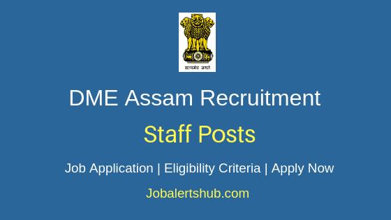 DME Assam Staff Job Notification