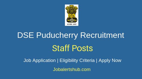 DSE Puducherry Staff Job Notification