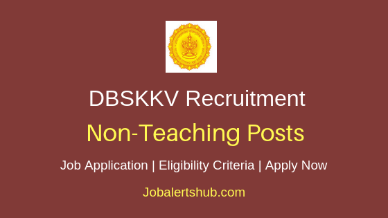 DBSKKV Non-Teaching Staff Job Notification