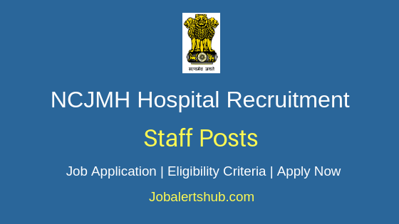 Dr NC Joshi Memorial Hospital Staff Job Notification