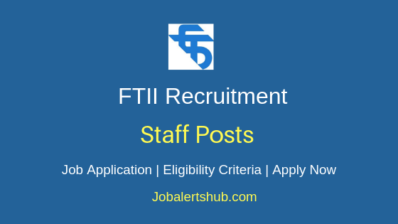 FTII Staff Job Notification