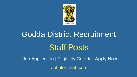 Godda District Collectorate Staff Job Notification
