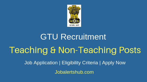 GTU Teaching & Non-Teaching Job Notification