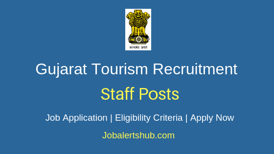 Gujarat Tourism Staff Job Notification