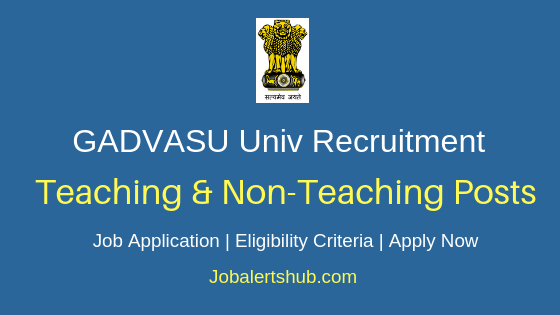 GADVASU Teaching & Non-Teaching Job Notification