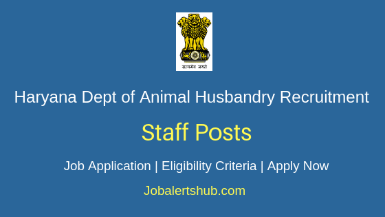 Haryana Department of Animal Husbandry & Dairying Staff Job Notification