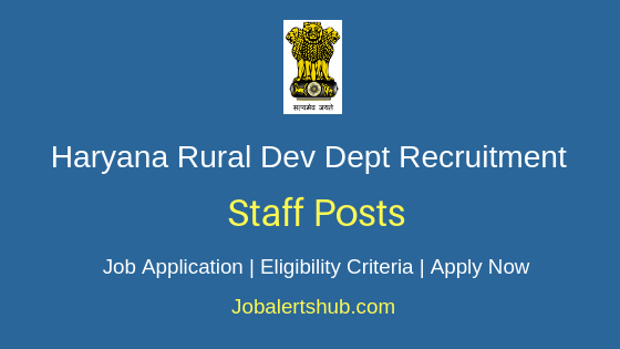Haryana Rural Development Dept Staff Job Notification