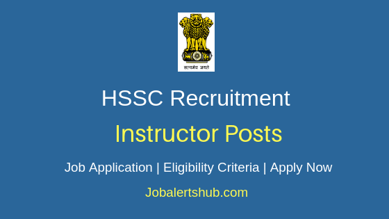 HSSC  Instructor Job Notification