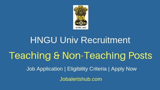 HNGU University Teaching & Non-Teaching Job Notification