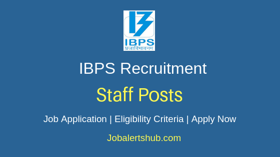 IBPS Staff Job Notification