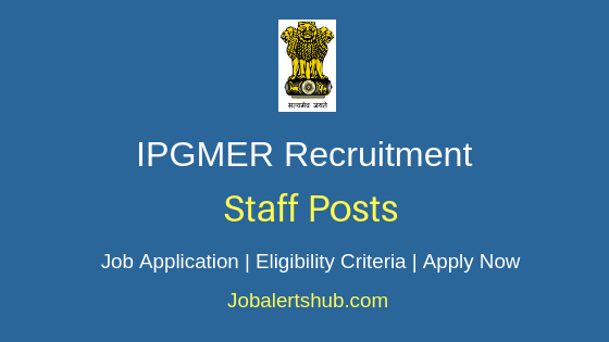 IPGMER Staff Job Notification