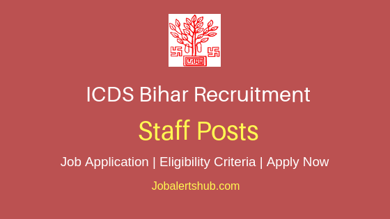 ICDS Bihar Staff Job Notification