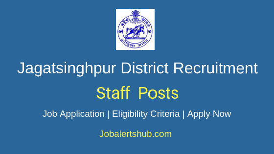 Jagatsinghpur District Staff Job Notification