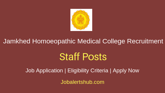 Jamkhed Homoeopathic Medical College  Staff Job Notification