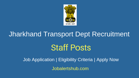 Jharkhand Transport Department Staff Job Notification
