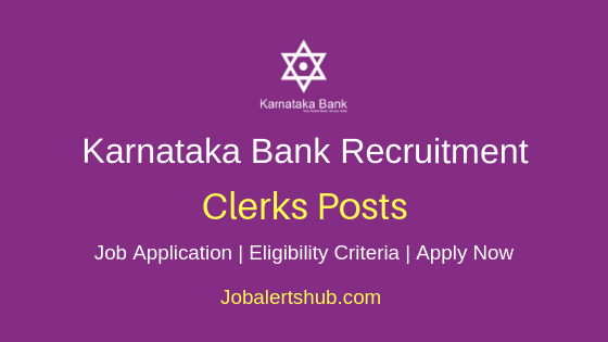 Karnataka Bank Clerks Job Notification