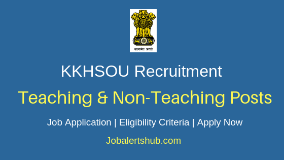KKHSOU Teaching & Non-Teaching Job Notification