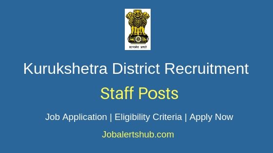Kurukshetra District Staff Job Notification