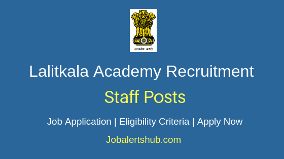 Lalitkala Academy Staff Job Notification