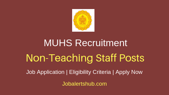 MUHS  Non-Teaching Staff Job Notification