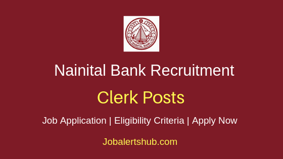 Nainital Bank Clerk Job Notification